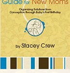 The Get Organized Guide for New Moms